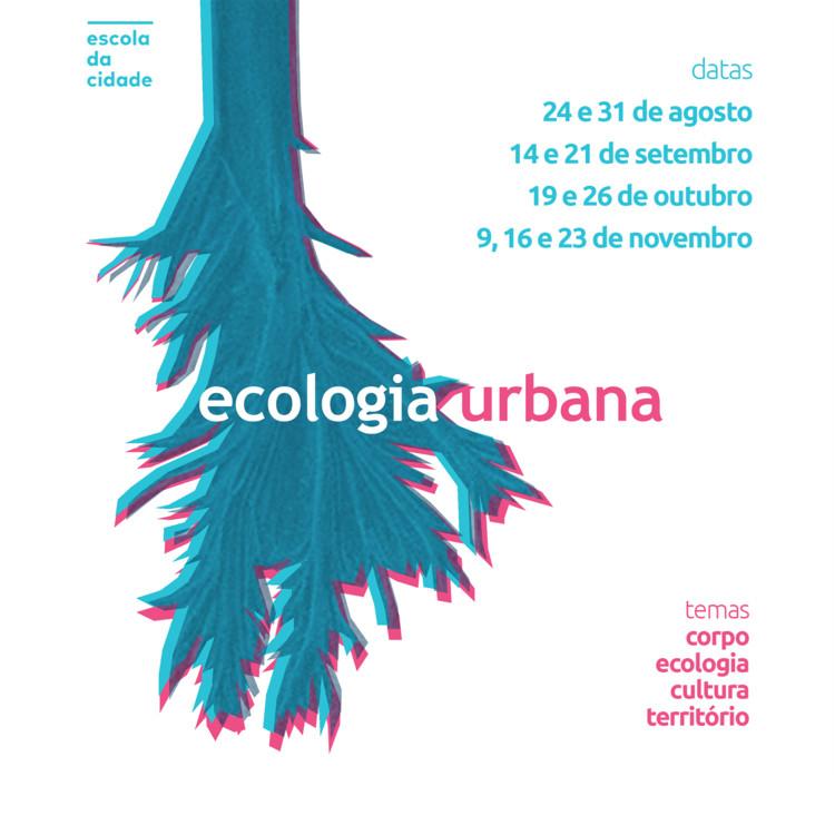 Ecologia Urbana: do corpo ao território