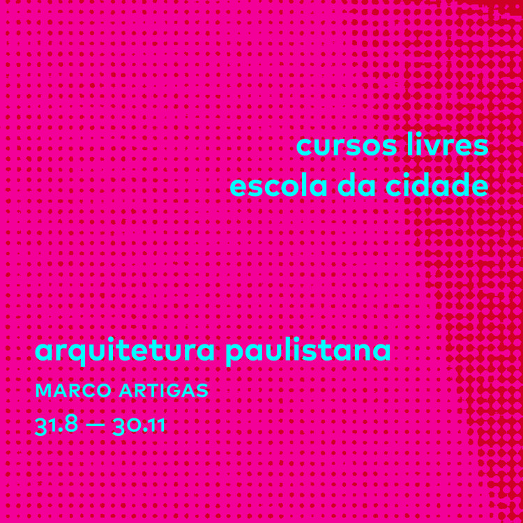 Curso Livre Arquitetura Paulistana - M13