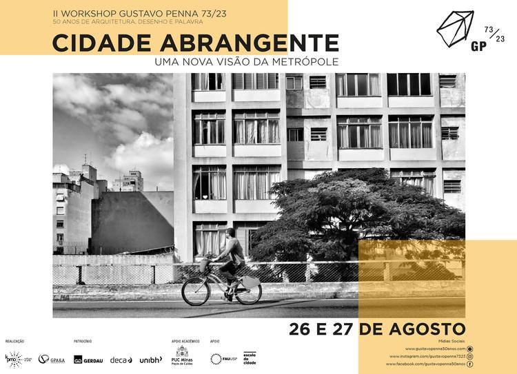 II Workshop Gustavo Penna 73/23 | Cidade Abrangente – Uma Nova Visão da Metrópole, Workshop Cidade Abrangente - Uma nova visão da metrópole. Imagem: Davidson Luna.