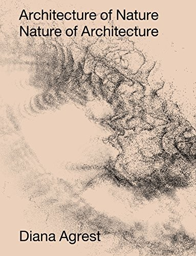 Architecture of Nature: Nature of Architecture
