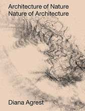 Architecture of Nature: Nature of Architecture