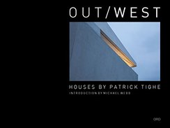 Out/West: Houses by Patrick Tighe