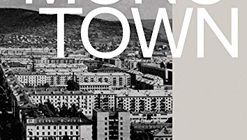 Monotown: Urban Dreams Brutal Imperatives