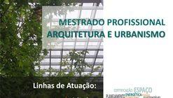 Mestrado Profissional em Arquitetura e Urbanismo
