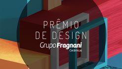 Grupo Fragnani lança prêmio de design para estudantes