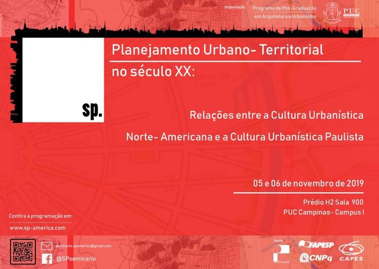 Seminário Planejamento Urbano-Territorial no Século XX: Relações entre a Cultura Norte-Americana e a Cultura Urbanística Paulista, Para submissão de artigos, observar regras no site do evento.