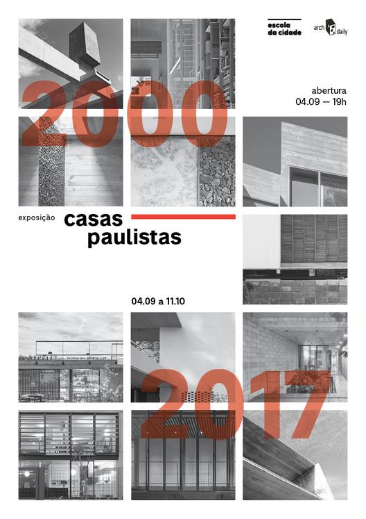 """Escola da Cidade promove exposição """"Casas Paulistas 2000 - 2017"""""""