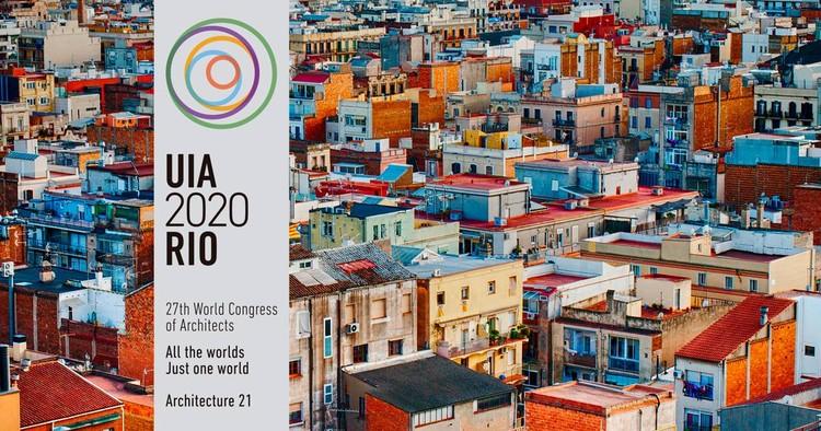 """UIA2020RIO abre inscrições para o prêmio """"Todos os mundos. Um só mundo. Arquitetura 21"""""""