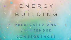 Net Zero Energy Building Predicted and Unintended Consequences