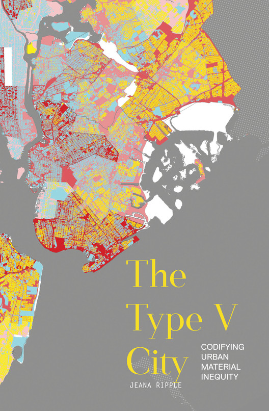 The Type V City: Codifying Urban Material Inequity