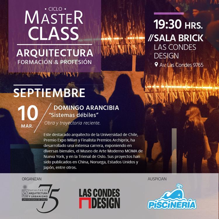 Master Class de Domingo Arancibia   Sistemas débiles: obra y trayectoria reciente