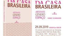 """Lançamento do livro Interiores da Casa Brasileira - artefato, gênero, espaço"""""""