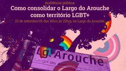Audiência Pública: Como consolidar o Arouche como território LGBT+