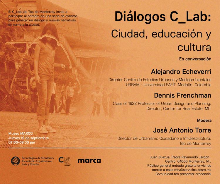 """Diálogos C_Lab """"Ciudad, educación y Cultura"""""""