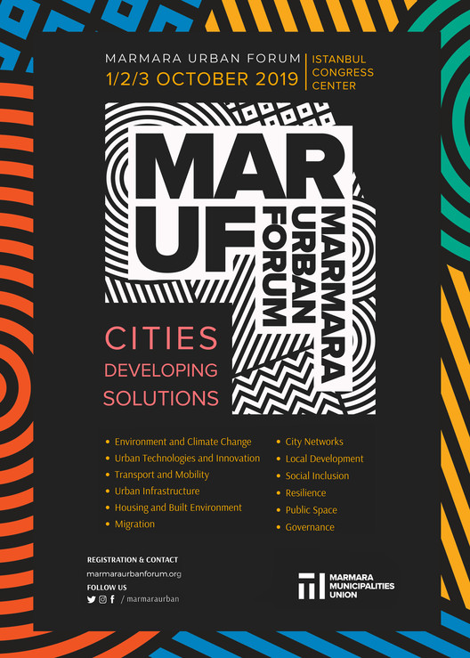 "Marmara Urban Forum (MARUF Istambul) 1-3 October, 2019, ""Cities Developing Solutions"" Will Meet in Istanbul"
