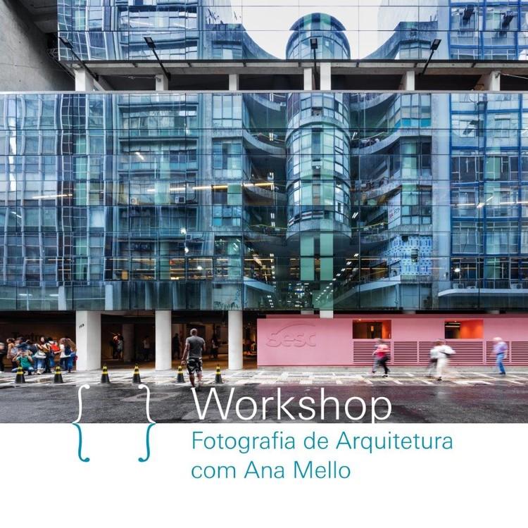 {CURA} WORKSHOP de Fotografia de Arquitetura com Ana Mello, O workshop de fotografia de celular vai abordar as relações entre fotografia de rua e fotografia de arquitetura