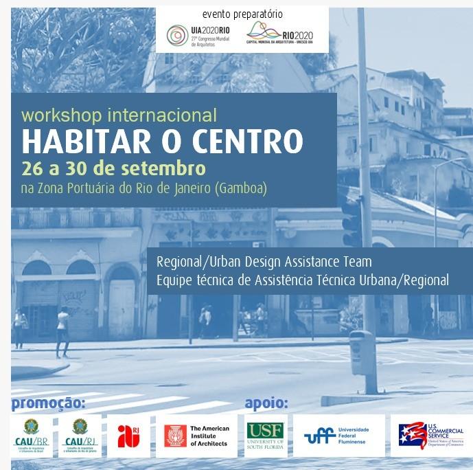 Workshop internacional discute as possibilidades para a habitação na Zona Portuária do Rio de Janeiro, O objetivo do evento é discutir alternativas para que a área da Gamboa, na Zona Portuária do Rio, volte a ser habitada com qualidade de vida pela população