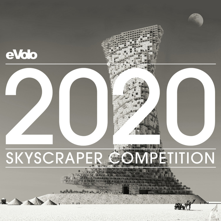 Call for Entries: 2020 Skyscraper Competition, 2020 Skyscraper Competition, eVolo Magazine