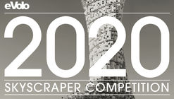 Call for Entries: 2020 Skyscraper Competition