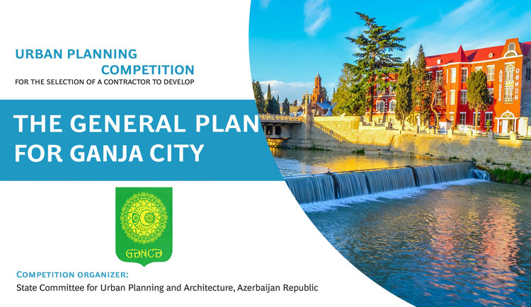 Development of the General Plan for Ganja City