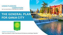 Development of the General Plan for Ganja City