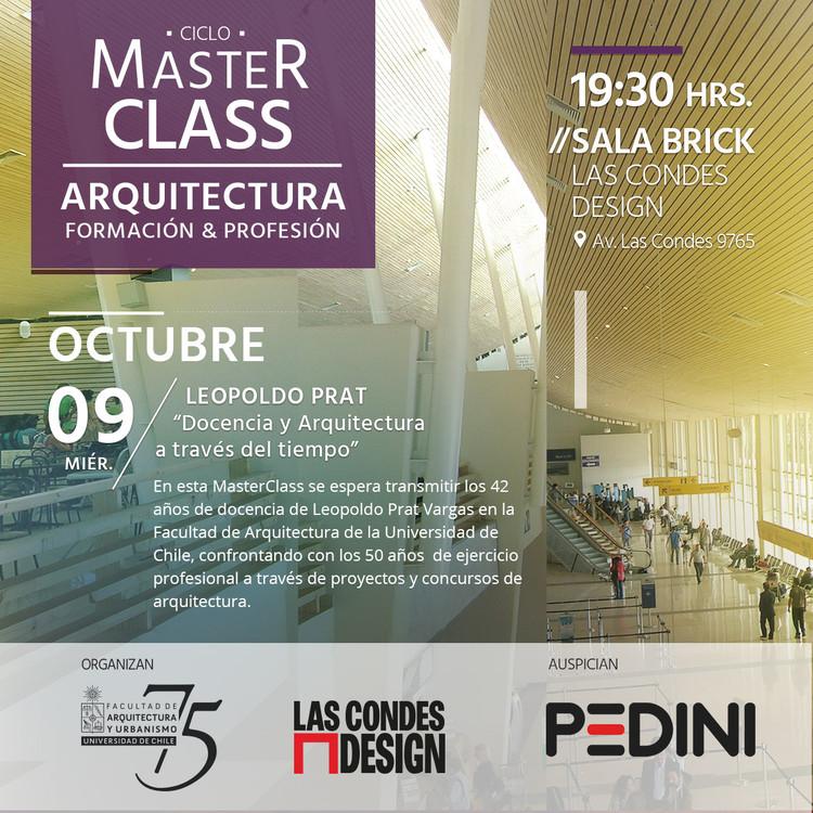Master Class / Leopoldo Prat: Docencia y Arquitectura a través del tiempo