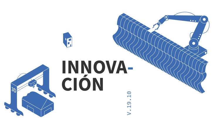 Tema del mes de ArchDaily - Octubre: Innovación