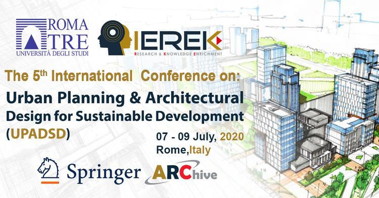 Urban Planning & Architectural Design for Sustainable Development – 5th Edition, IEREK