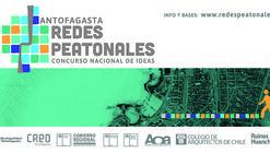 """Convocatoria Concurso de Ideas """"Redes Peatonales para Antofagasta"""""""