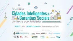 Seminário Cidades Inteligentes e Garantias Sociais - Limites e possibilidades