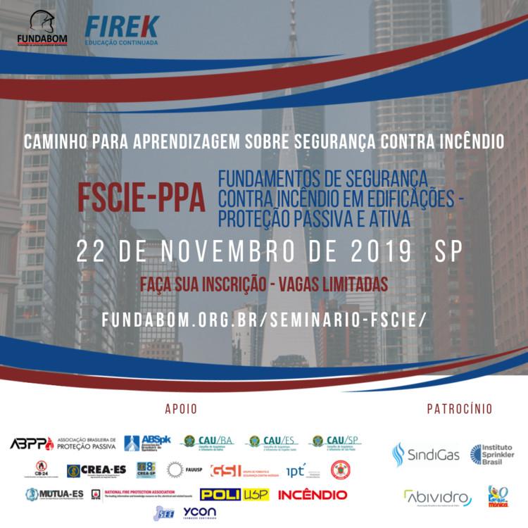 """Seminário """"Fundamentos de Segurança Contra Incêndio em Edificações"""", Seminário FSCIE-PPA"""