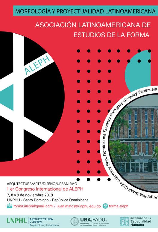1° Congreso Internacional de Aleph: morfología y proyectualidad latinoamericana, Poster Promocional ALEPH 2019 -