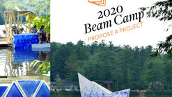 Beam Camp Seeks Big Ideas for 2020 Project