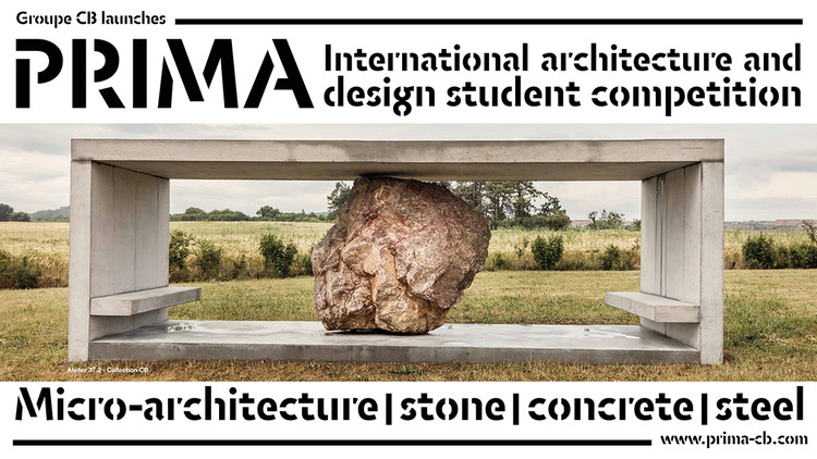Prima - Micro Architecture Competition , micro architecture, student competition, stone, concrete, steel