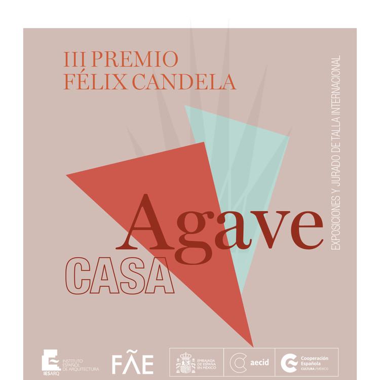 """Premio Félix Candela, III Premio Félix Candela """"Casa Agave"""""""