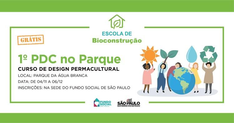 1º PDC no Parque da Água Branca - Curso de Design Permacultural, 1º PDC no Parque da Água Branca - Curso de Design Permacultural organizado pelo Fundo Social de São Paulo