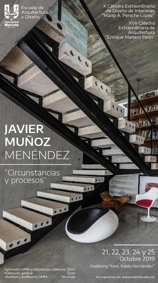 """Cátedra de Arquitectura y Diseño : """"Circunstancias y procesos"""" con Javier Muñoz Menéndez  , David Cervera"""