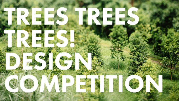 Trees Trees Trees! Design Competition, goDesignClass.com