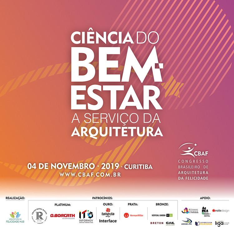 Congresso Brasileiro de Arquitetura da Felicidade, A Ciência do Bem-Estar a Serviço da Arquitetura