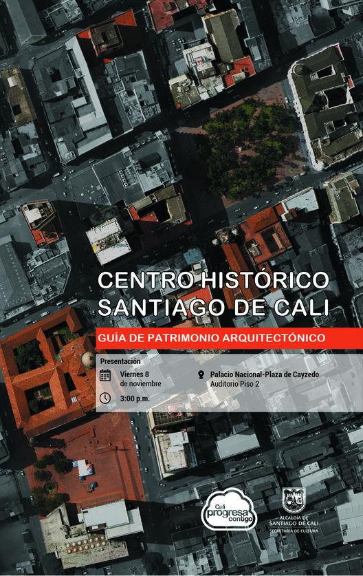 Lanzamiento de aplicación móvil: Centro Histórico de Cali, guía de patrimonio arquitectónico, Subsecretaría de Patrimonio, Bibliotecas e Infraestructura Cultural.