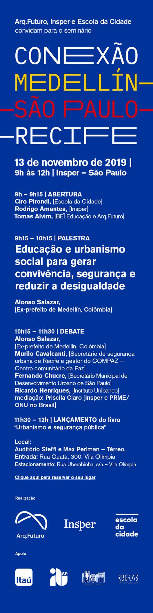 """Seminário """"Conexão Medellin, Recife, SP"""""""