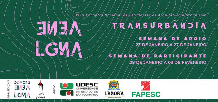 XLIII Encontro Nacional de Estudantes de Arquitetura e Urbanismo , ComOrg ENEA Laguna