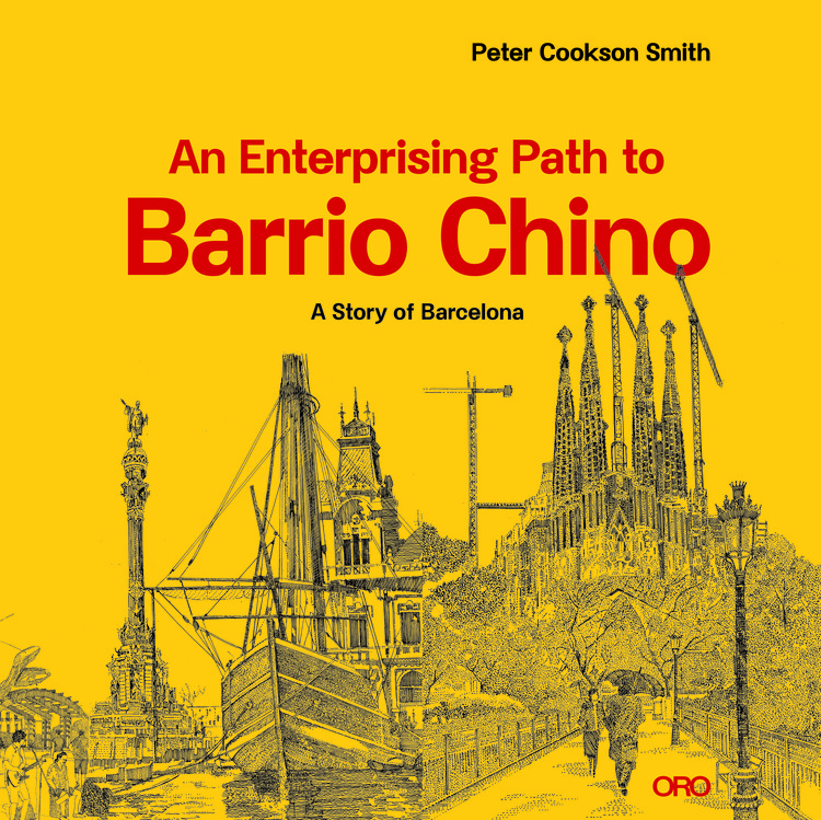 An Enterprising Path to Barrio Chino: A Story of Barcelona
