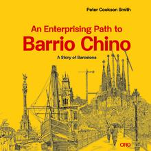 An Enterprising Path to Barrio Chino: A Story of Barcelona