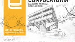 Primera Convocatoria: Miradas plurales y diversas: la arquitectura moderna del Ecuador