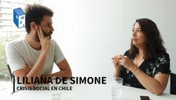 """Liliana de Simone: """"La dignidad se rompió en Chile. Debemos pensar en un urbanismo reparatorio"""""""