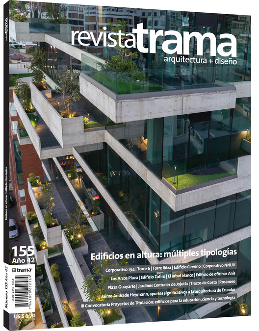 Revista Trama 155: Edificios en altura, múltiples tipologías, Foto portada: Corporativo 194.  Por: Michelle Herrera, arq. Fotografía: Bicubik