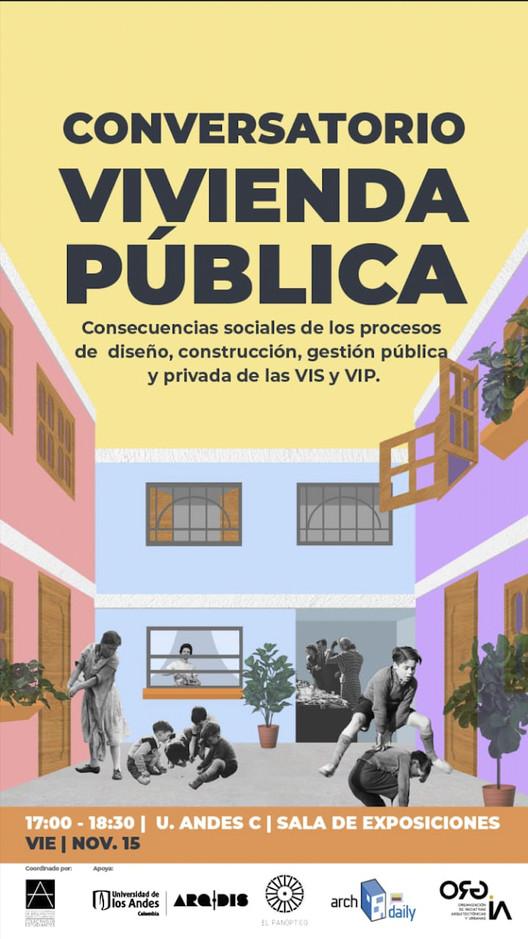 Conversatorio Vivienda Pública: consecuencias sociales de los procesos de diseño, construcción y gestión , Cortesía de Colectivo de Estudiantes SCA