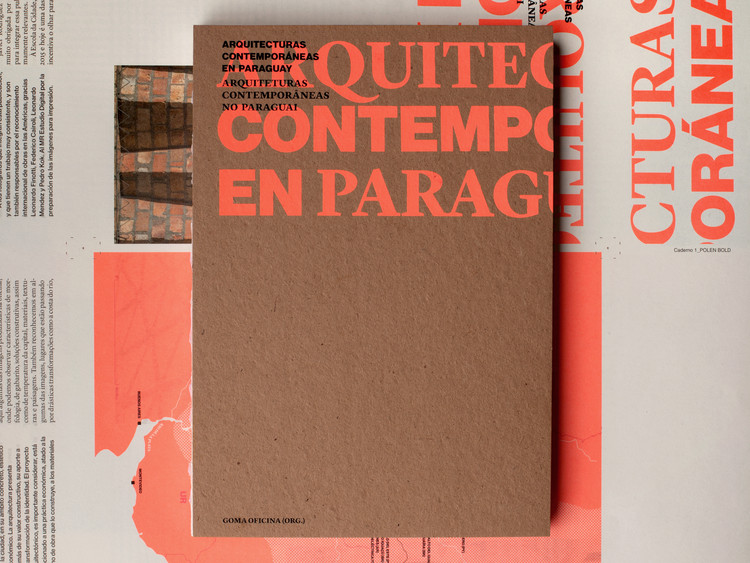 """Lançamento do livro """"Arquiteturas Contemporâneas no Paraguai"""""""