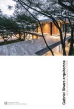Cuadernos Trama / Arquitectos Contemporáneos 1. Gabriel Rivera Arquitectos. Obras y Proyectos recientes 012/020